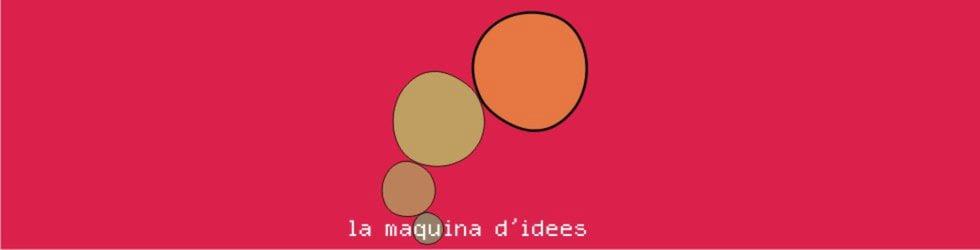 la màquina d'idees