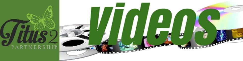 Titus 2 Partnership Videos