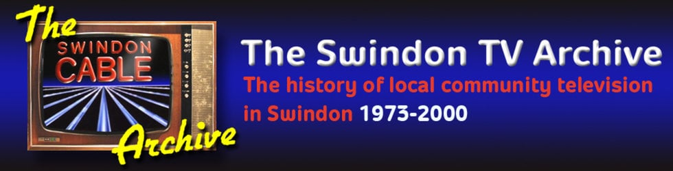 The SWINDON CABLE ARCHIVE Channel
