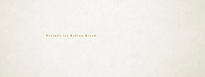 Recipes for Baking Bread