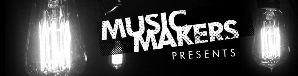 MSTV: Music Makers Presents