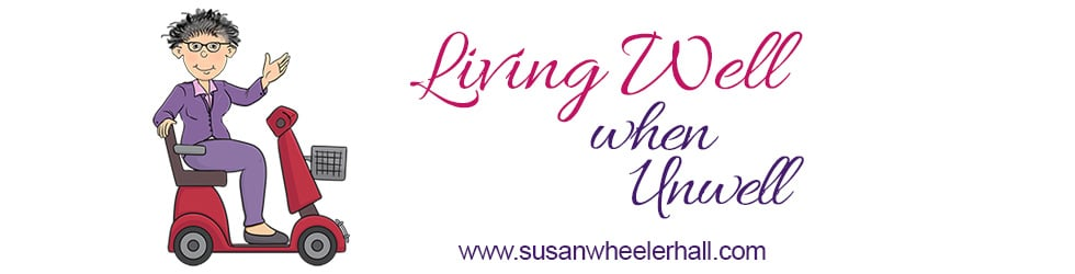 Living Well When Unwell with Susan Wheeler-Hall