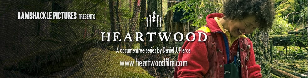 Heartwood: A West Coast Documentree Series