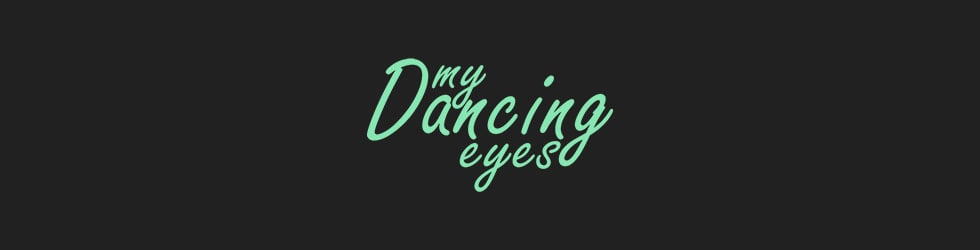 My Dancing Eyes