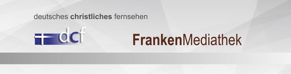 DCF Mediathek - Franken