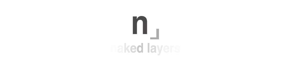 Naked Layers