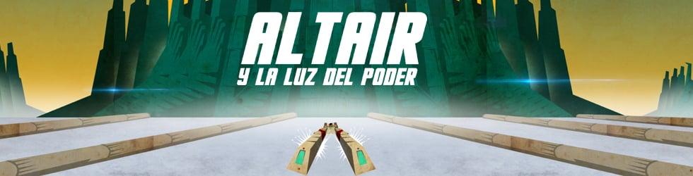 """""""ALTAIR Y LA LUZ DEL PODER"""""""