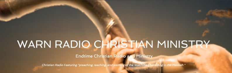Warn Radio's Indepth Teachings and Prophecy News at the End of the World