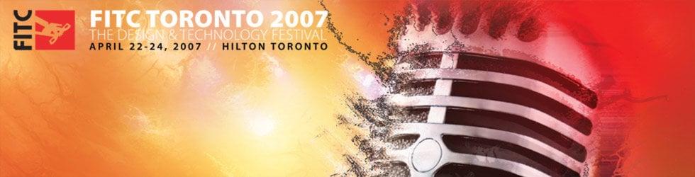 FITC Toronto 2007