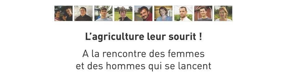 L'AGRICULTURE LEUR SOURIT !