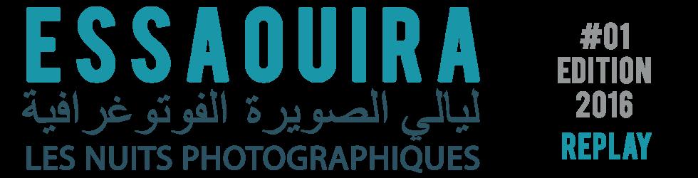 Essaouira Nuits Photographiques 2016 #01