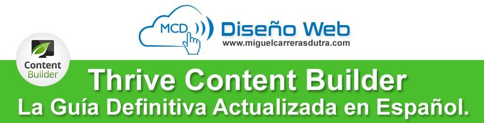 La Guía Definitiva Actualizada de Thrive Content Builder en Español