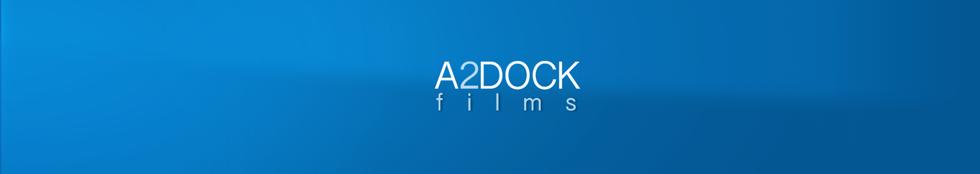 A2DOCK FILMS
