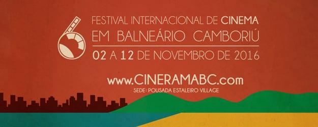 CINERAMABC 2016 - 6º FESTIVAL INTERNACIONAL DE CINEMA EM BALNEÁRIO CAMBORIÚ