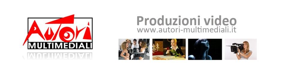 AUTORI MULTIMEDIALI produzioni video