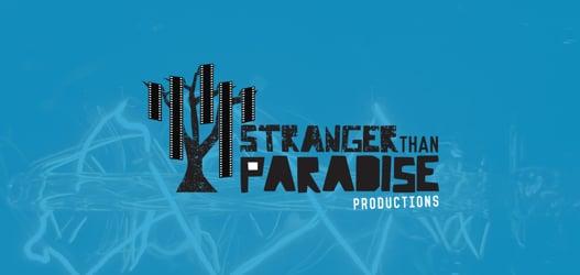 Stranger Than Paradise Productions Ltd