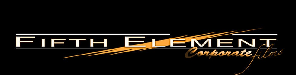 FIFTH ELEMENT FILMS - Corporate  Films