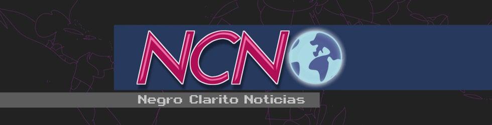 Negro Clarito Noticias. NCN
