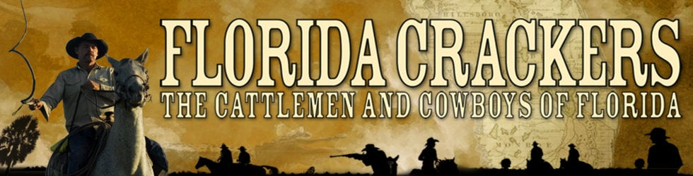 Florida Crackers, The Movie