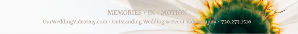 OurWeddingVideoGuy.com :: Colorado Wedding Videos