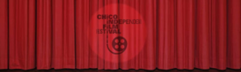 The Chico Independent Film Festival 2010-2018 (Present)