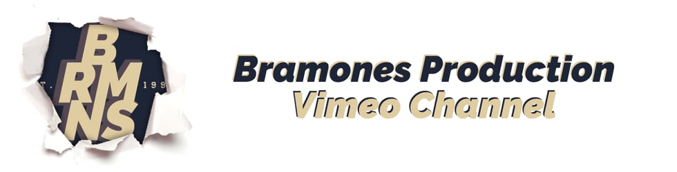 • Bramones Production •