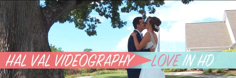 HAL VAL VIDEOGRAPHY!