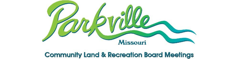 Parkville Community Land and Recreation Board Meetings