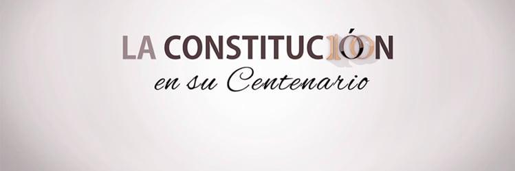 La Constitución en su Centenario