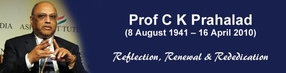 Prof C K Prahalad