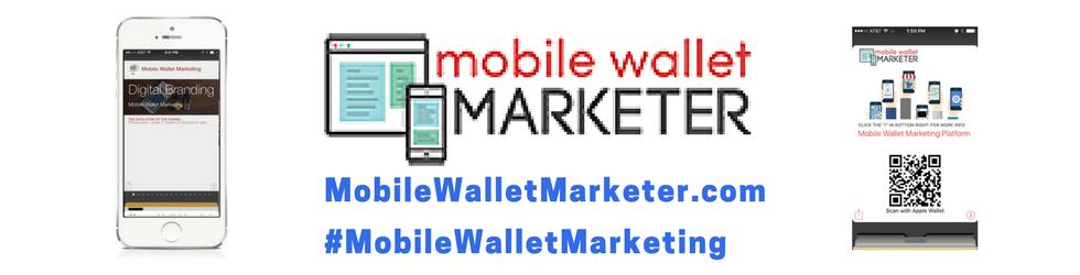 Mobile Wallet Marketer
