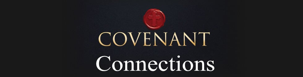 Fruitful Life: Covenant Connections