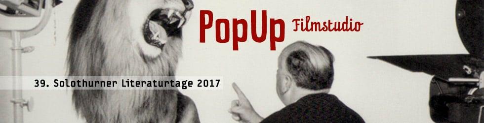 PopUp Filmstudio – Solothurner Literaturtage