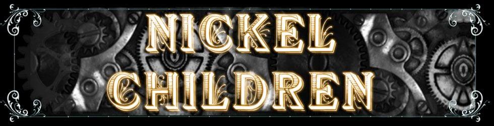 Nickel Children