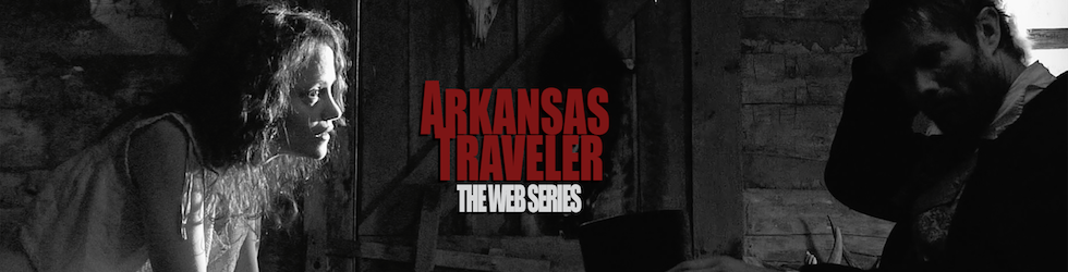 ARKANSAS TRAVELER | Web Series