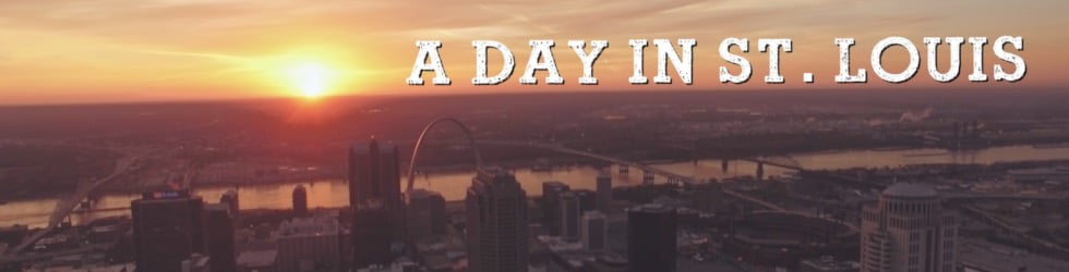 A Day In St. Louis
