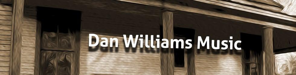 Dan Williams Music