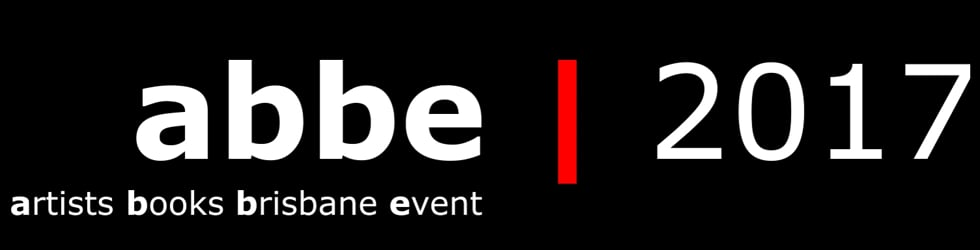 abbe - artist books event brisbane 2017