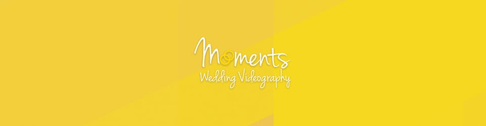 Moments Wedding Videography