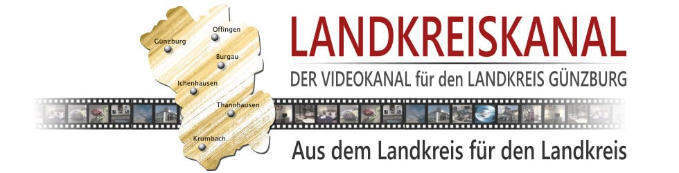 Landkreiskanal - Der Videokanal für den Landkreis Günzburg