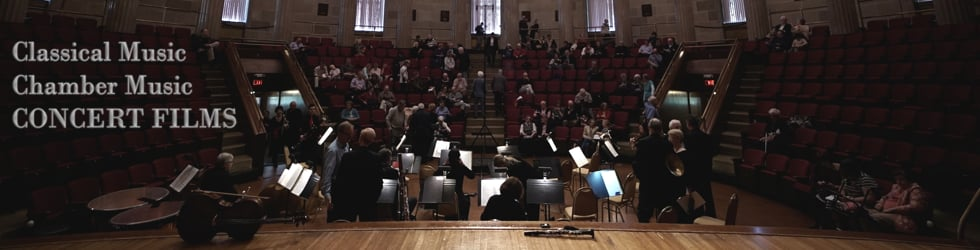CONCERT FILMS: Chamber Music | Classical Music