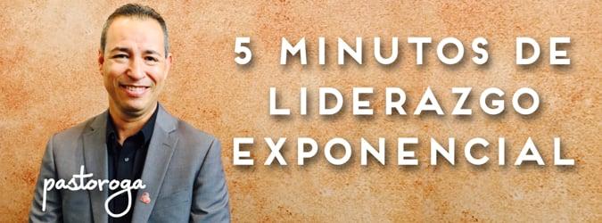 5 Minutos de Liderazgo Exponencial