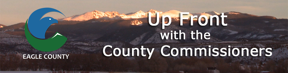 Up Front with the Eagle County Commissioners
