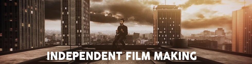 Independent Film making