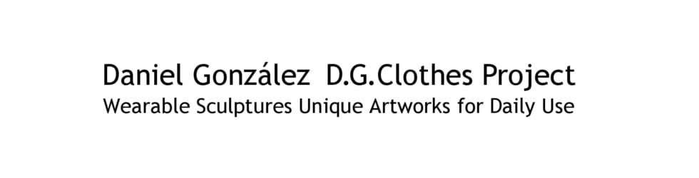 Daniel González D.G.Clothes Project