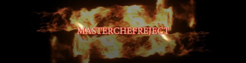 Masterchefreject TV