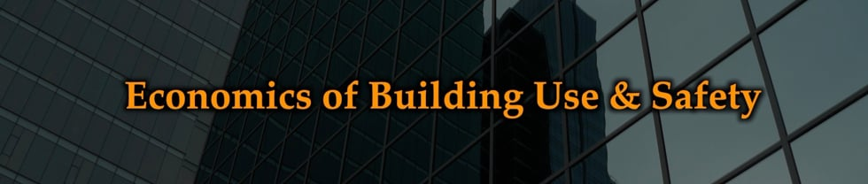 Economics of Building Use & Safety