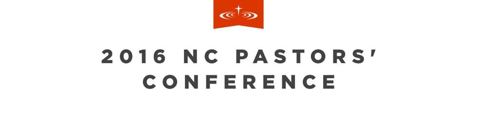 2016 NC Pastors' Conference
