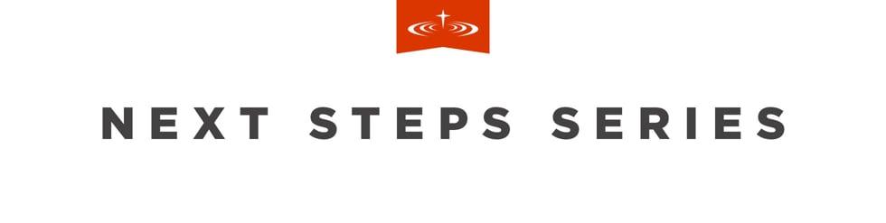 Next Step Series