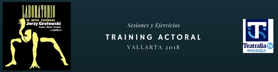 Training Actoral- Vallarta 2018